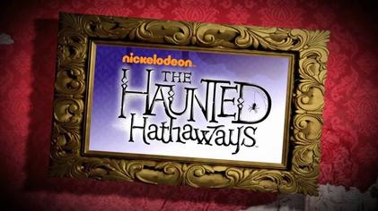 Nickelodeon Haunted Hathaways